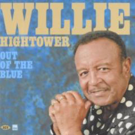 Out Of The Blue Willie Hightower