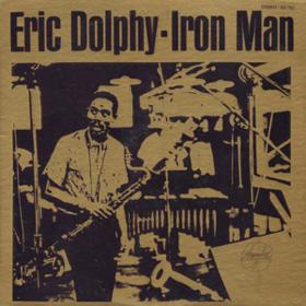 Iron Man Eric Dolphy