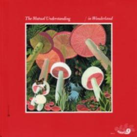 In Wonderland Mutual Understanding