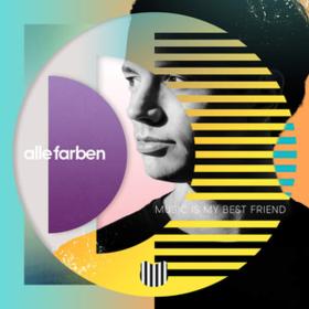 Music Is My Best Friend Alle Farben