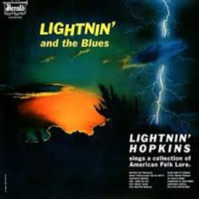 Lightnin' And The Blues Lightnin' Hopkins
