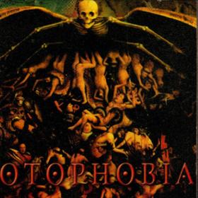 Malignant Otophobia
