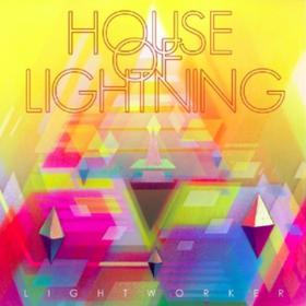 Lightworker House Of Lightning
