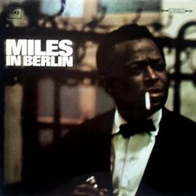 Miles In Berlin Miles Davis