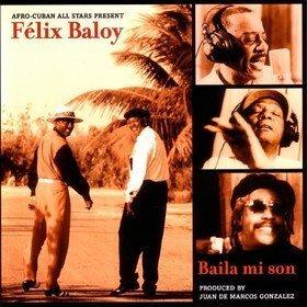 Baila Mi Son Afro-Cuban All Stars