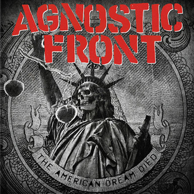 American Dream Died Agnostic Front
