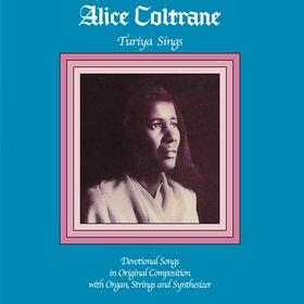 Turiya Sings (Limited Edition) Alice Coltrane