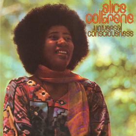 Universal Consciousness Alice Coltrane