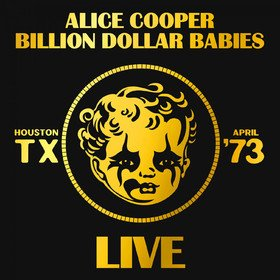 Billion Dollar Babies (Live) Alice Cooper