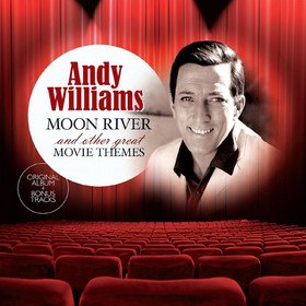 Moon River And Other Great Movie Themes Andy Williams