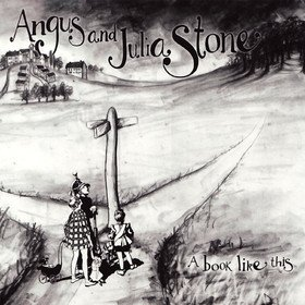 A Book Like This Angus & Julia Stone