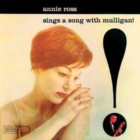Sings A Song With Mulligan! Annie Ross