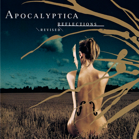 Reflections Revised Apocalyptica