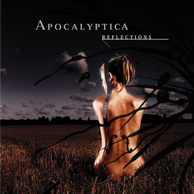Reflections Apocalyptica