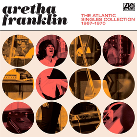 Atlantic Singles Collection 1967-1970 Aretha Franklin