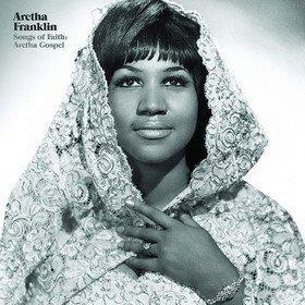 Songs of Faith: Aretha Franklin Aretha Franklin
