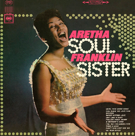 Soul Sister (Remastered) Aretha Franklin
