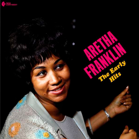 The Early Hits Aretha Franklin