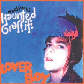 Loverboy Ariel Pink's Haunted Graffiti 5