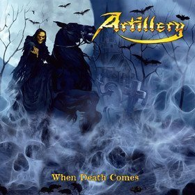 When Death Comes Artillery