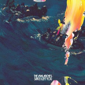 Since I Left You (20th Anniversary Deluxe Edition) Avalanches