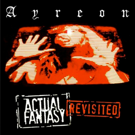 Actual Fantasy Revisited (Deluxe Edition) Ayreon