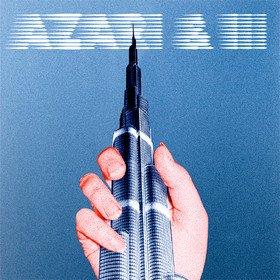 Azari & Iii (10 Year Anniversary Edition) Azari  Iii