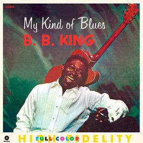 My Kind Of Blues B.B. King