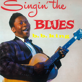 Singin' The Blues B.B. King