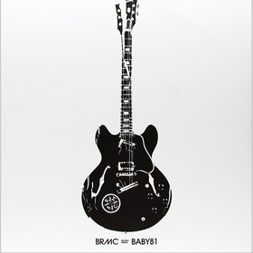 Baby 81 (Deluxe Edition) B.R.M.C.