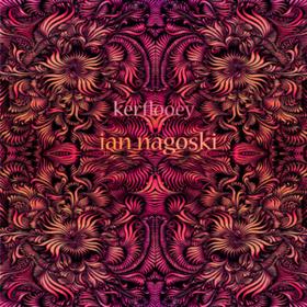 Kerflooey Ian Nagoski