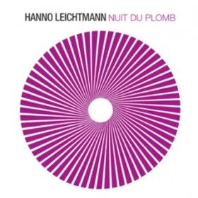 Nuit Du Plomb Hanno Leichtmann