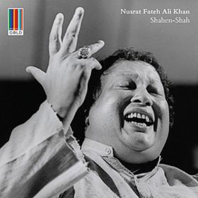Shahen Shah Nusrat Fateh Ali Khan