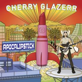 Apocalipstick Cherry Glazerr