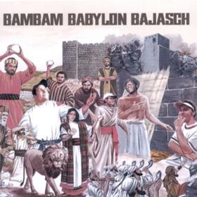 Bambam Babylon Bajasch Bambam Babylon Bajasch