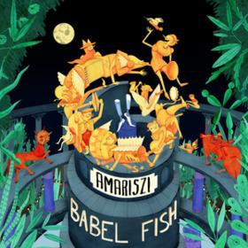 Babel Fish Amariszi