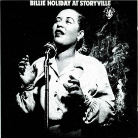 At Storyville Billie Holiday