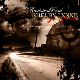 Revelation Road Shelby Lynne