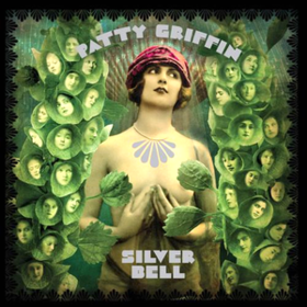 Silver Bell Patty Griffin