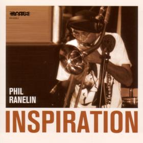 Inspiration Phil Ranelin