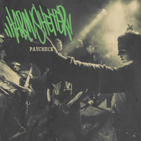 Paycheck Harm/Shelter