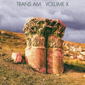 Volume X Trans Am