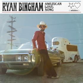 American Love Song Ryan Bingham