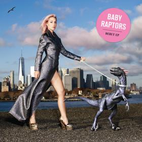 Baby Raptors Baby Raptors