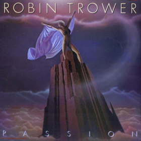 Passion Robin Trower