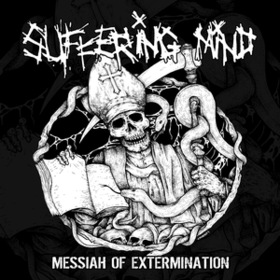 Messiah Of Extermination Suffering Mind