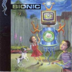 Bionic Bionic