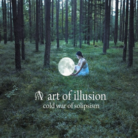 Cold War Of Solipsism Art Of Illusion