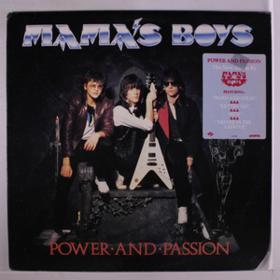 Power & Passion Mama'S Boys