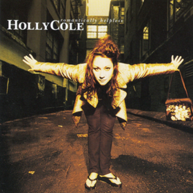 Romantically Helpless Holly Cole